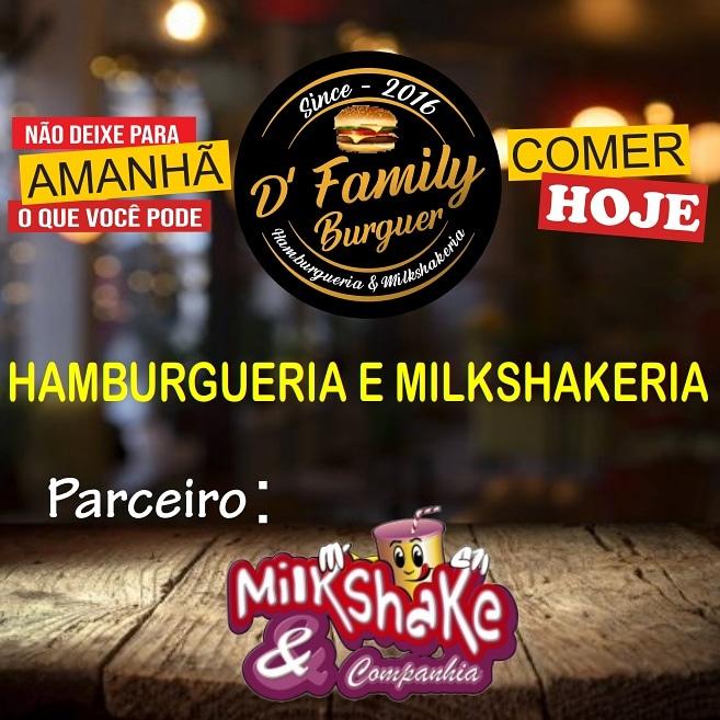 D'Family Hamburger parceria com MilkShake & Companhia